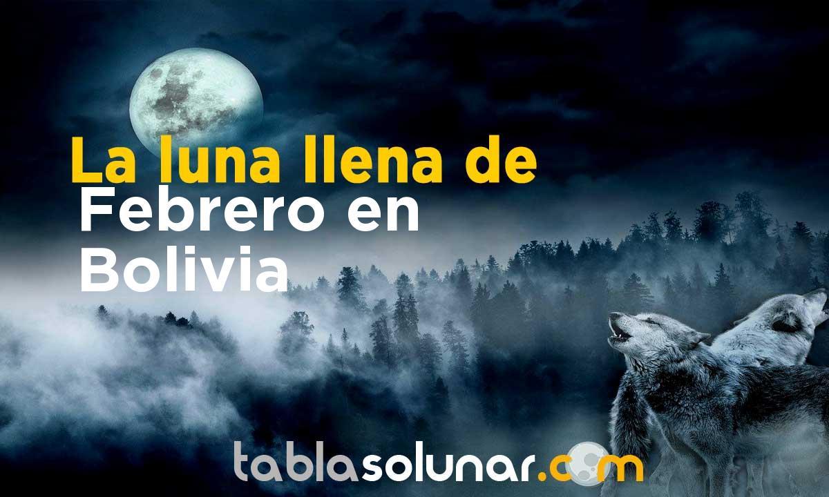 Luna llena de Febrero de 2021 en Bolivia