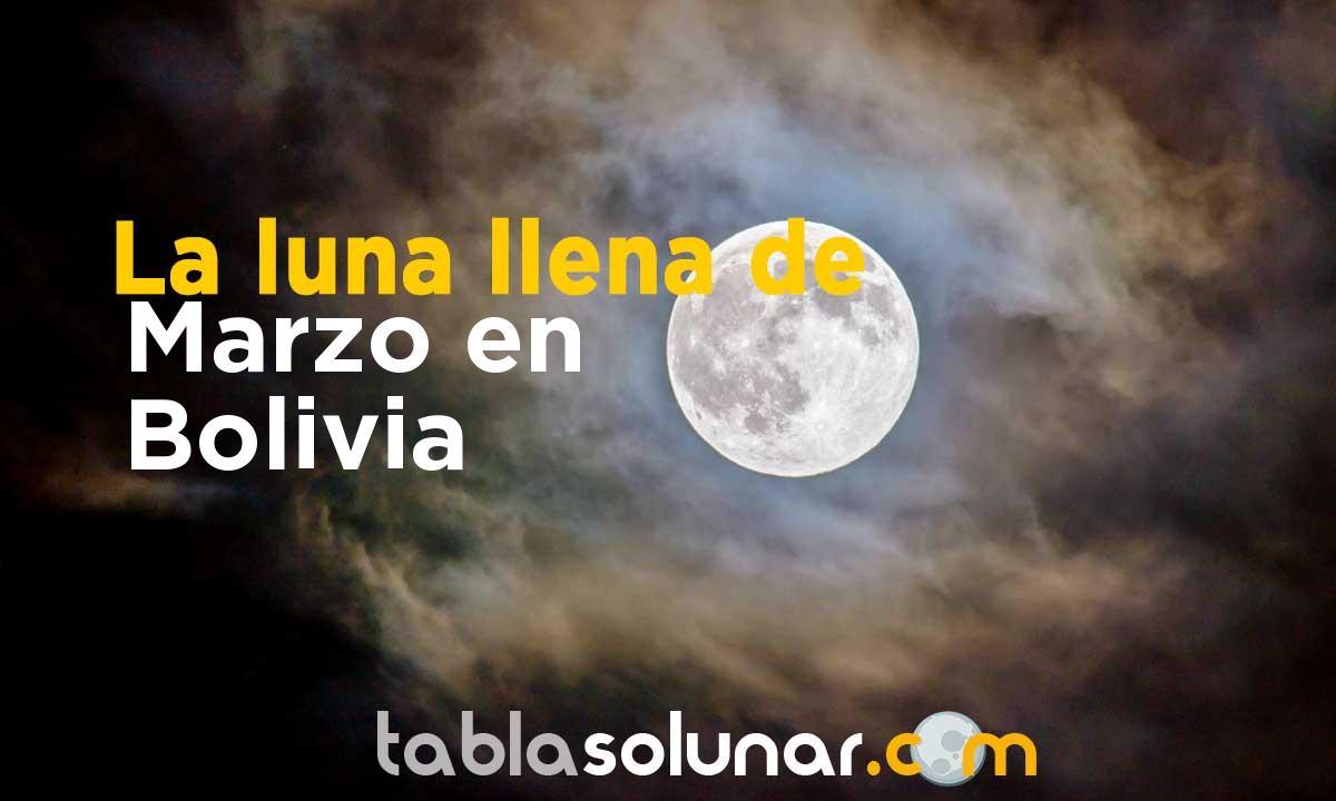 Luna llena de Marzo de 2021 en Bolivia