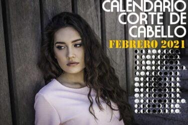 Calendario para el Corte de pelo febrero de 2021