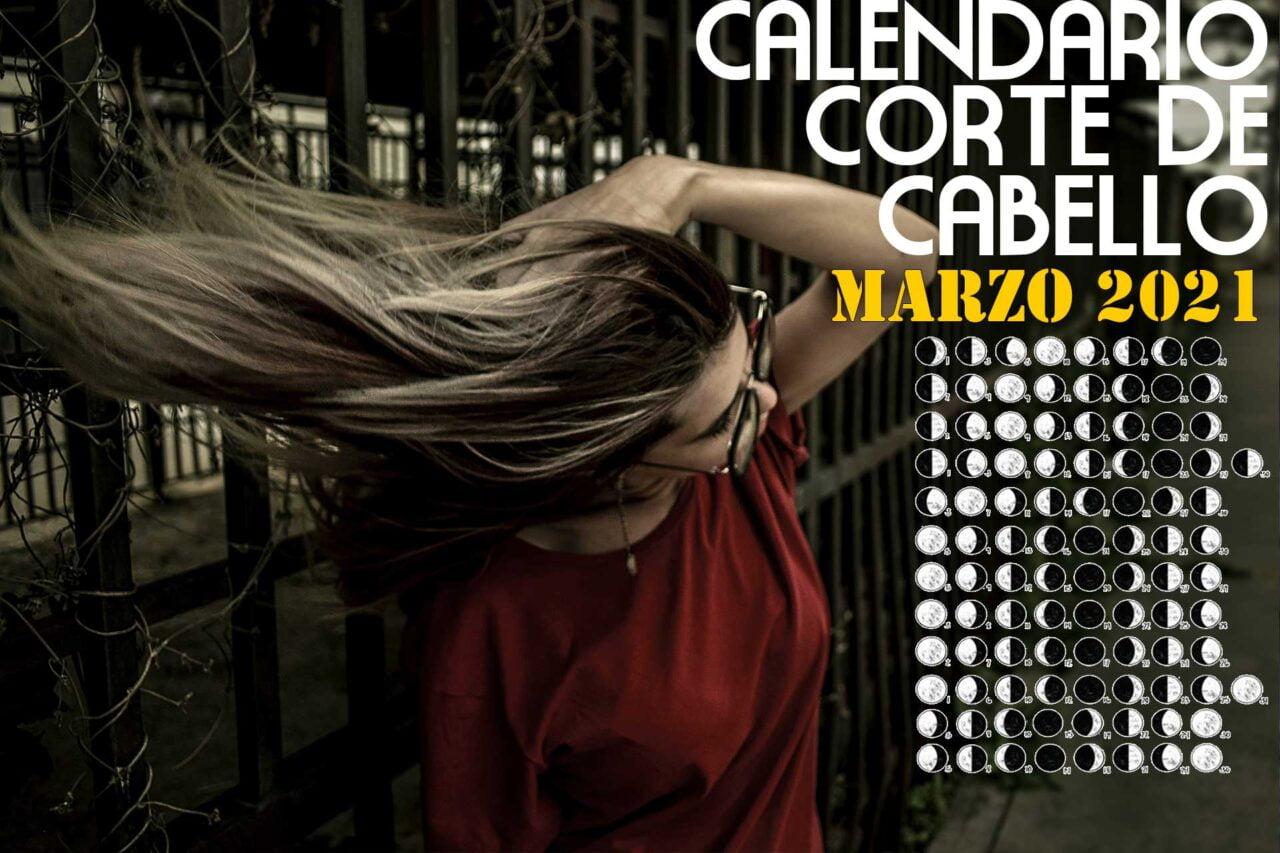 Calendario para el Corte de pelo marzo de 2021