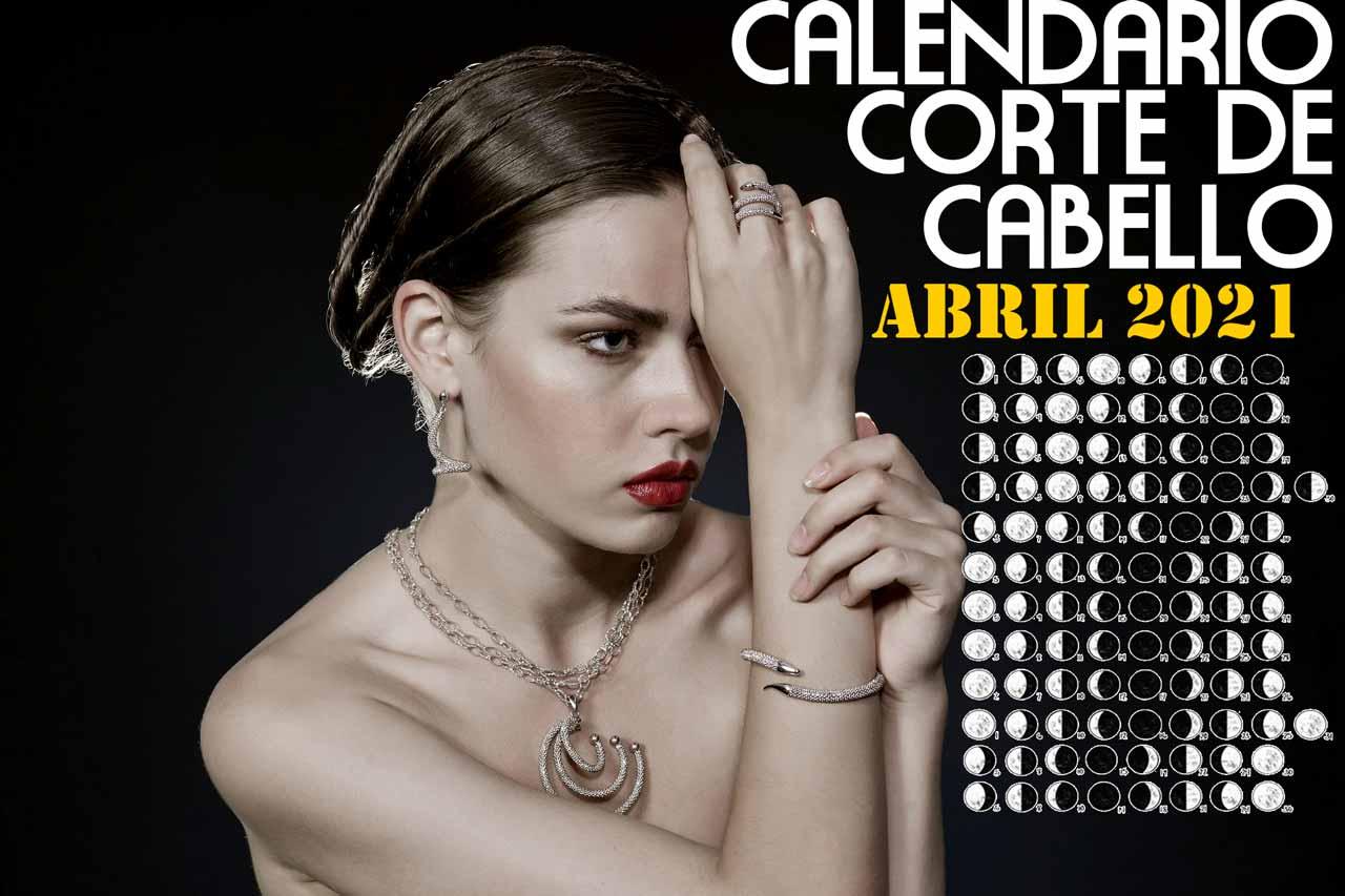 Calendario Corte de Cabello de Abril 2021