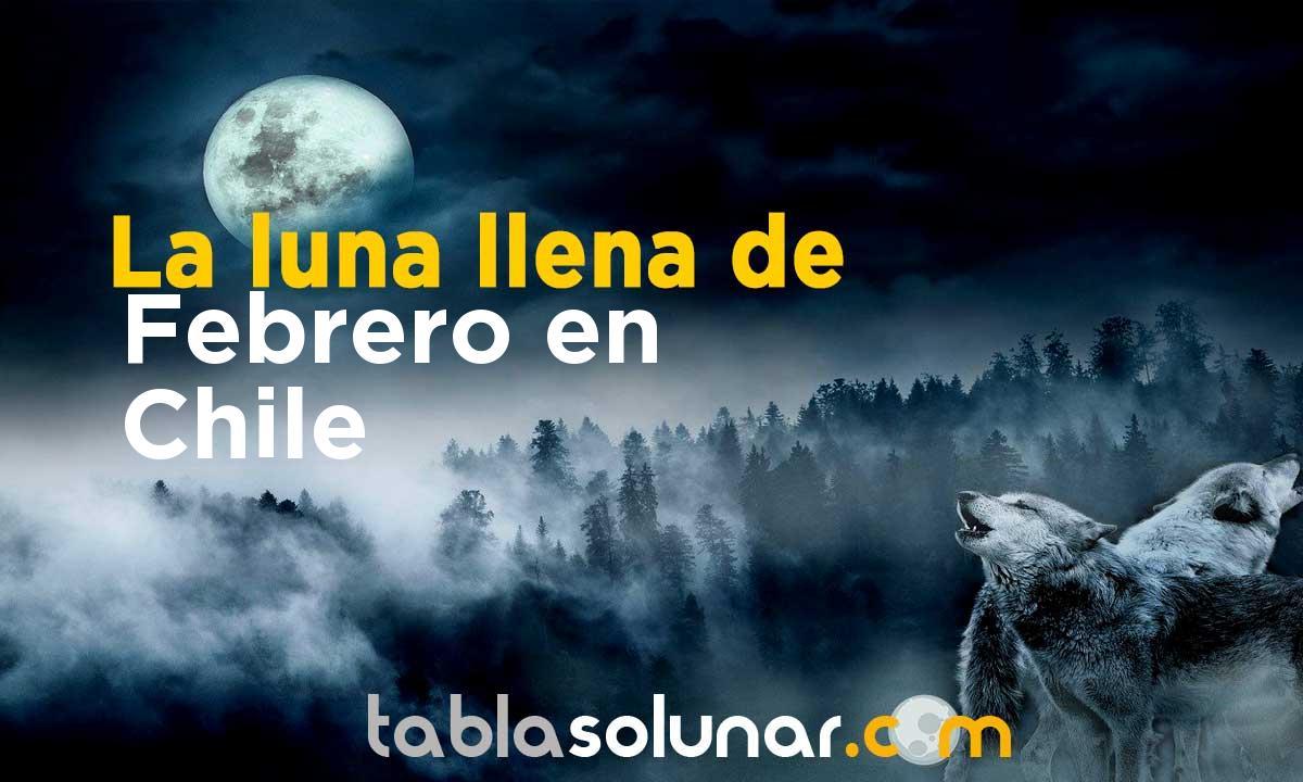 Luna llena de Febrero de 2021 en Chile