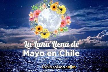 Chile luna llena Mayo.jpg