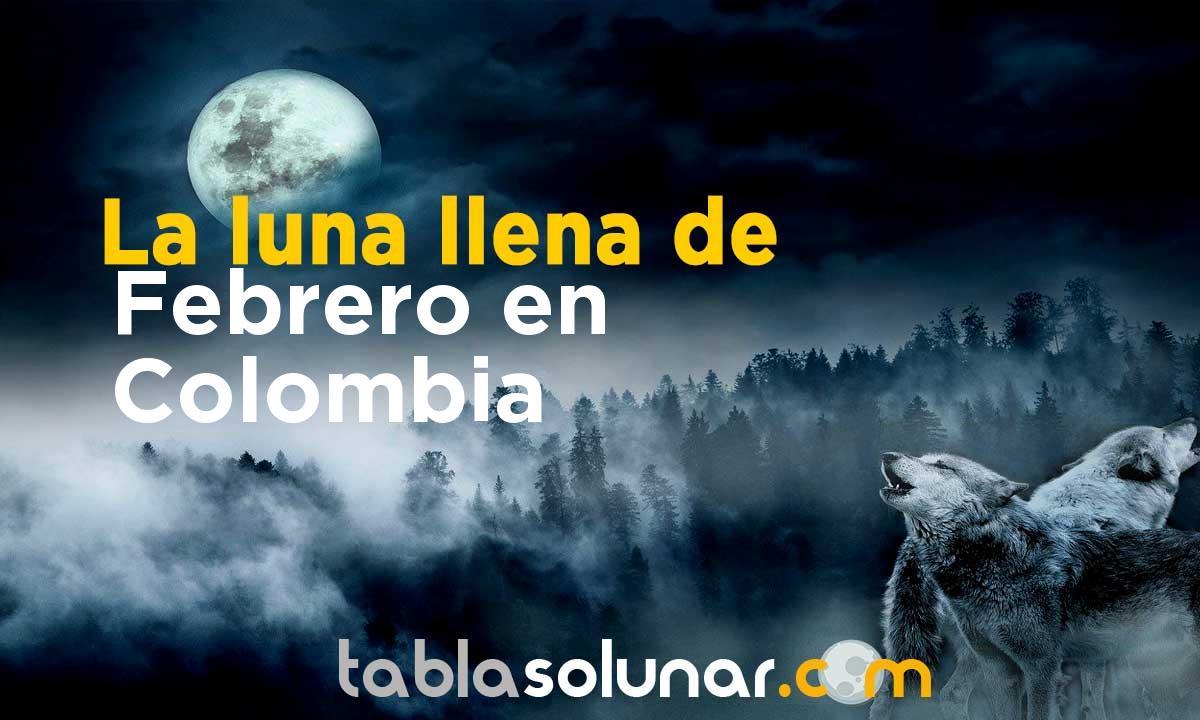 Luna llena de Febrero de 2021 en Colombia