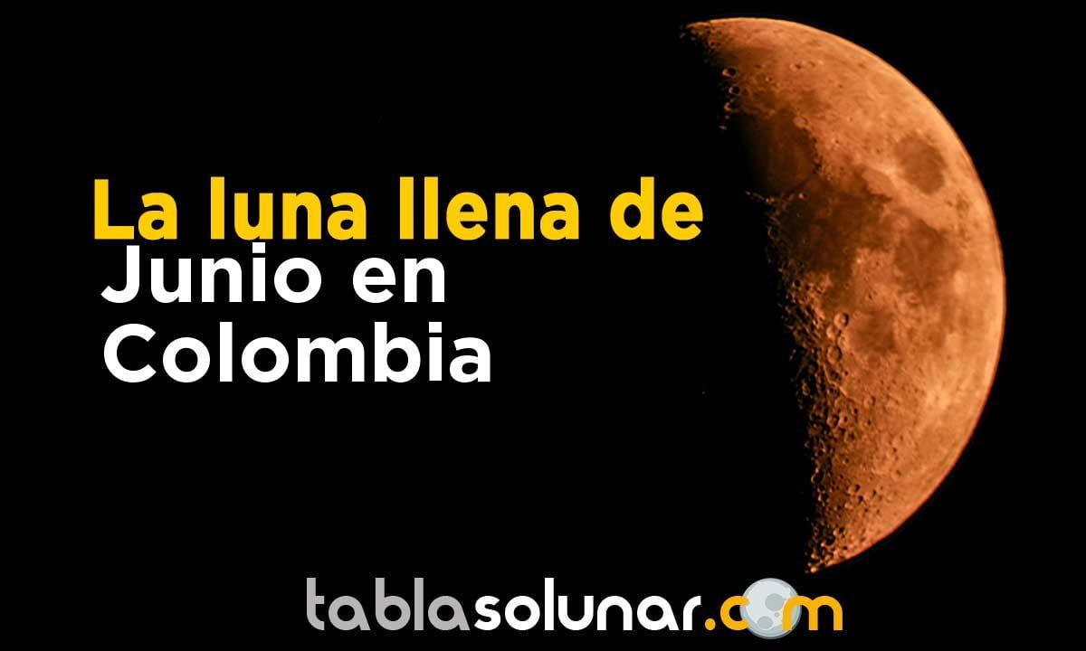 Luna llena de Junio de 2021 en Colombia