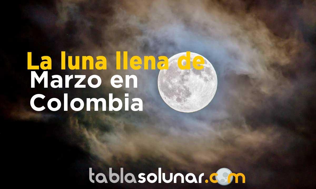 Luna llena de Marzo de 2021 en Colombia