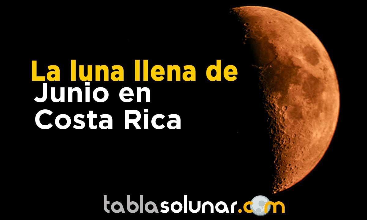 Luna llena de Junio de 2021 en Costa Rica