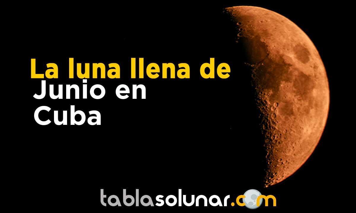 Luna llena de Junio de 2021 en Cuba