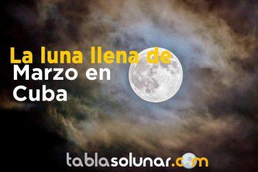Luna llena de Marzo de 2021 en Cuba