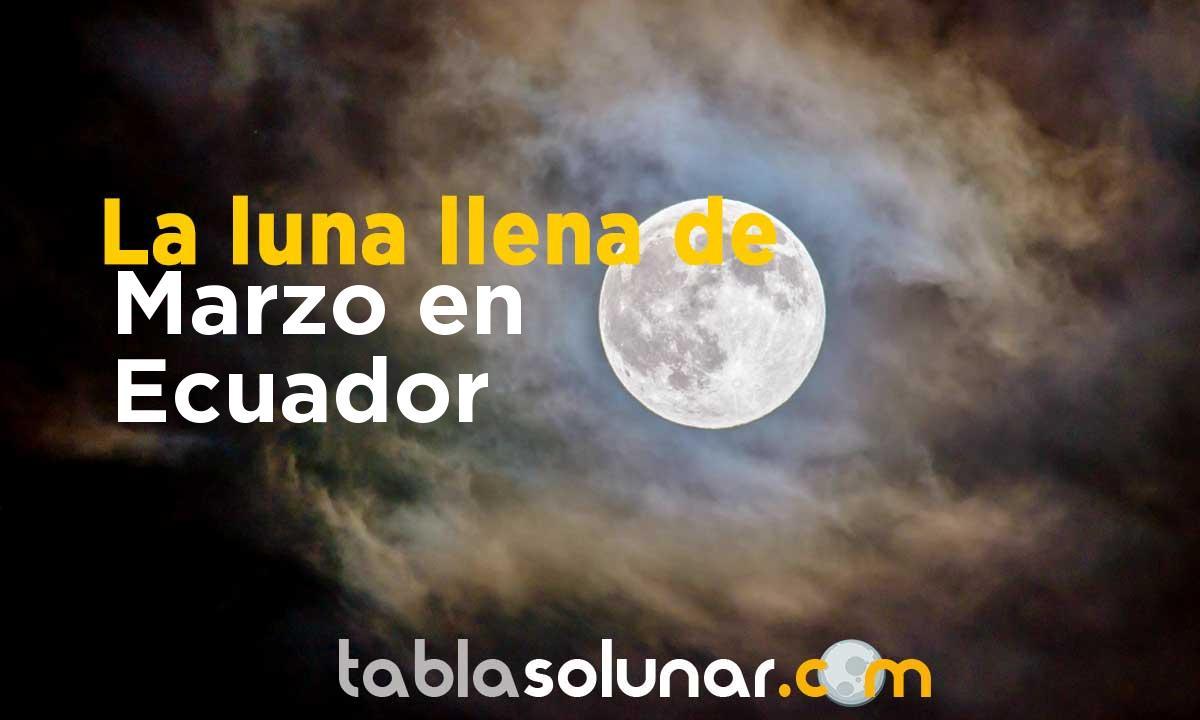Luna llena de Marzo de 2021 en Ecuador