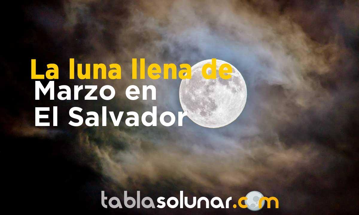 Luna llena de Marzo de 2021 en El Salvador