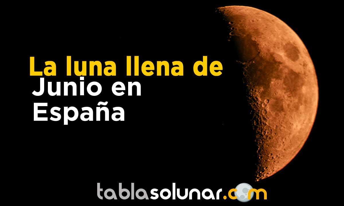 Luna llena de Junio de 2021 en España