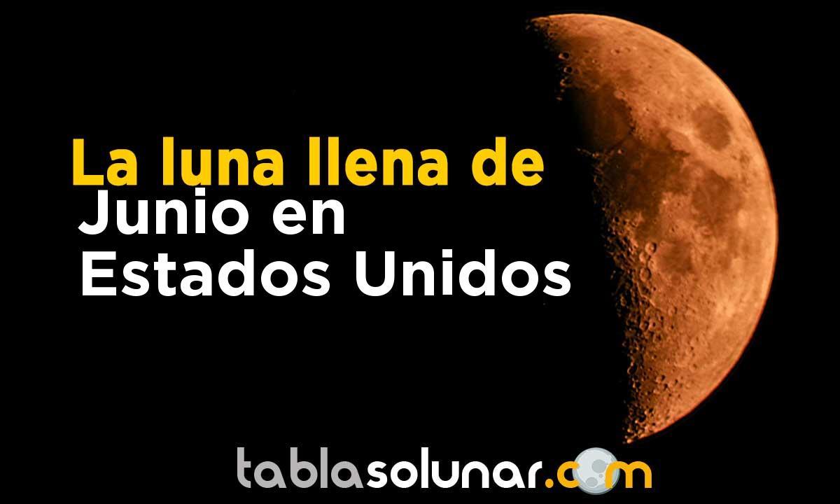 Luna llena de Junio de 2021 en Estados Unidos