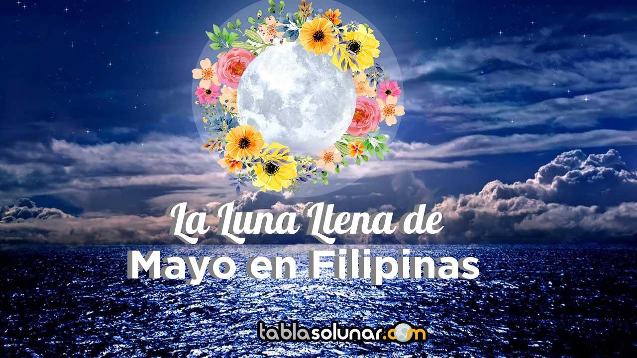 Luna llena de Mayo de 2021 en Filipinas