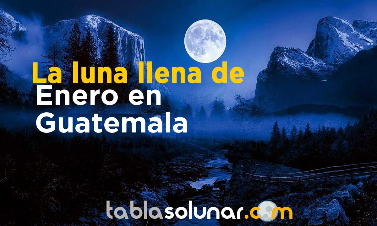 Luna llena de Enero de 2021 en Guatemala