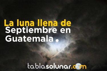 Guatemala luna llena Septiembre.jpg
