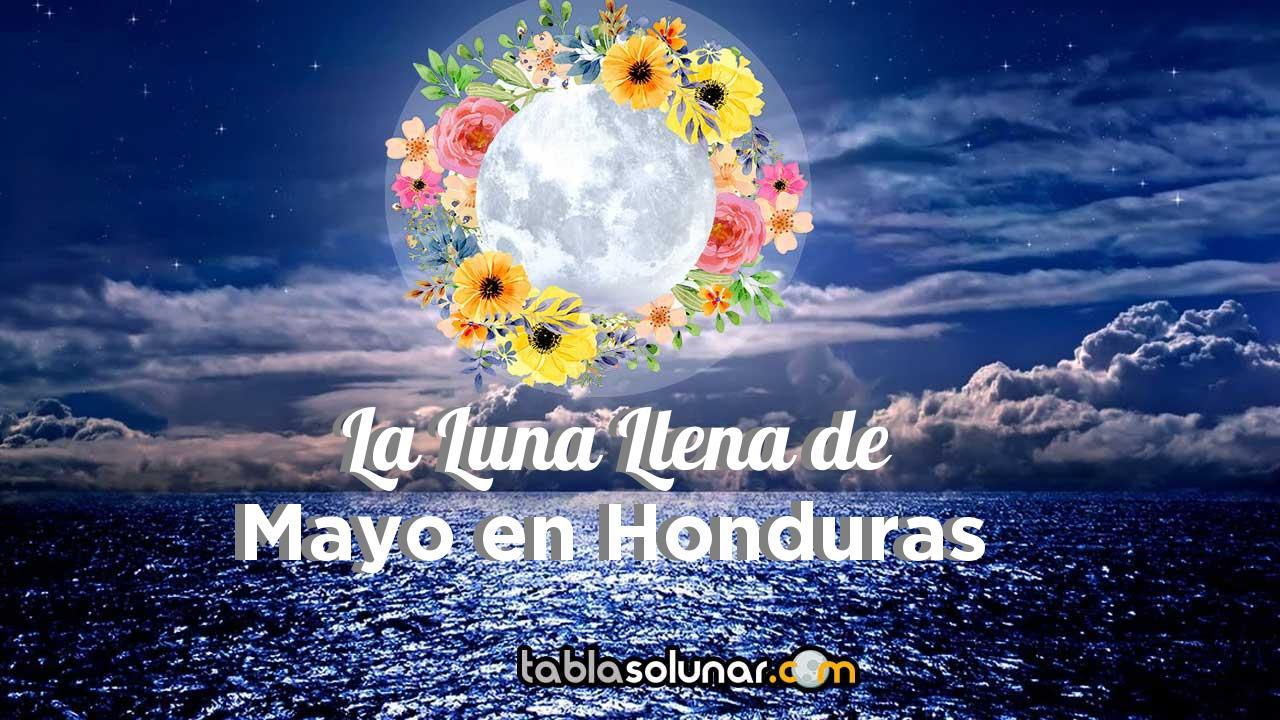 Luna llena de Mayo de 2021 en Honduras