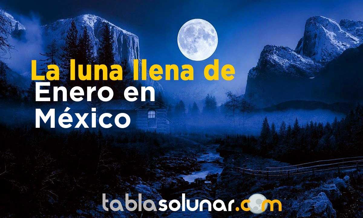 Luna llena de Enero de 2021 en México