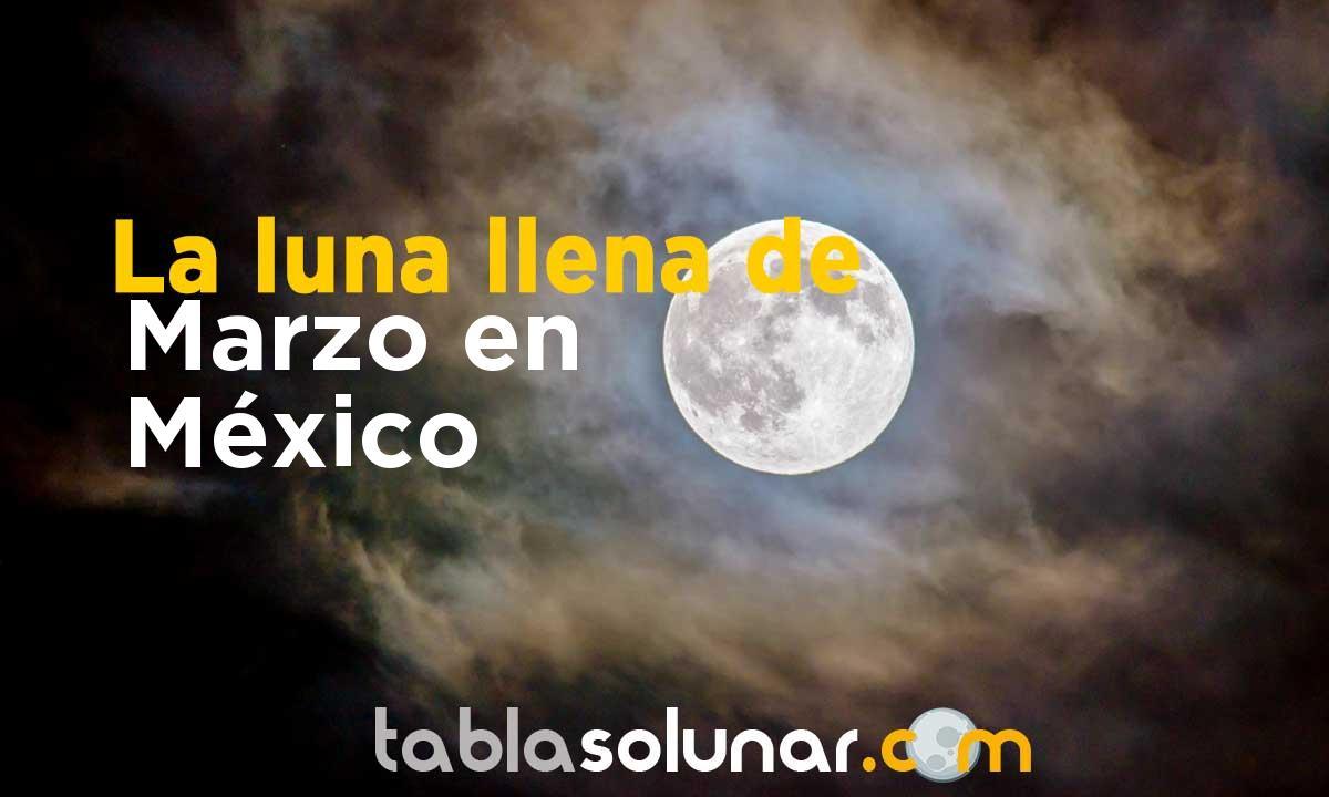 Luna llena de Marzo de 2021 en México