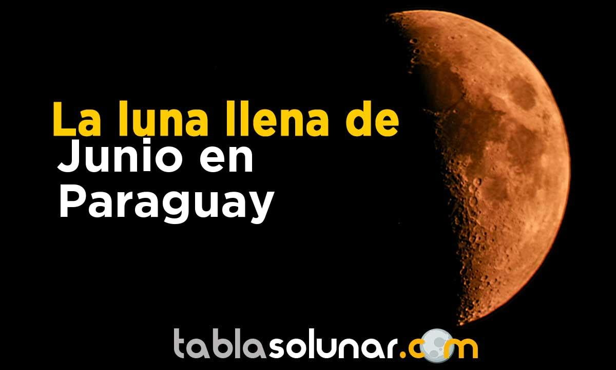 Luna llena de Junio de 2021 en Paraguay