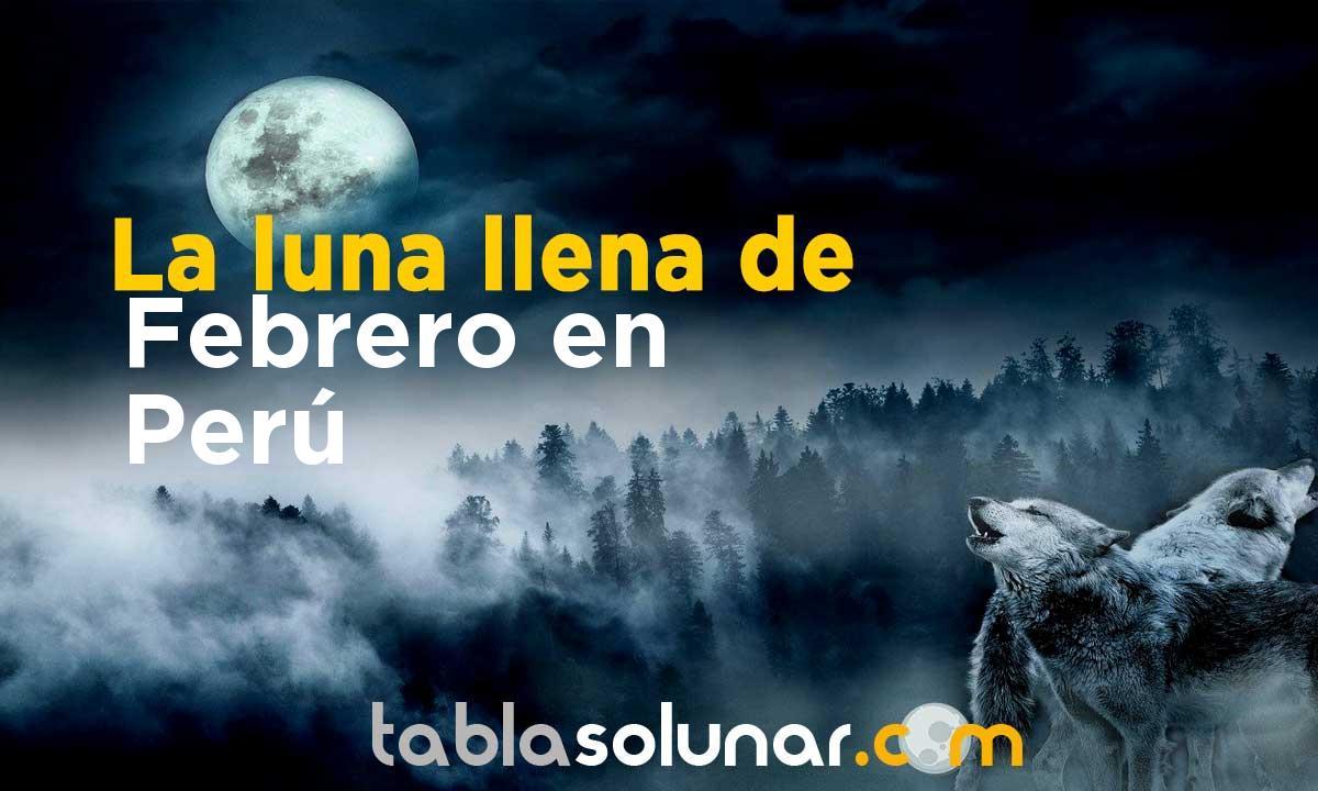 Luna llena de Febrero de 2021 en Perú