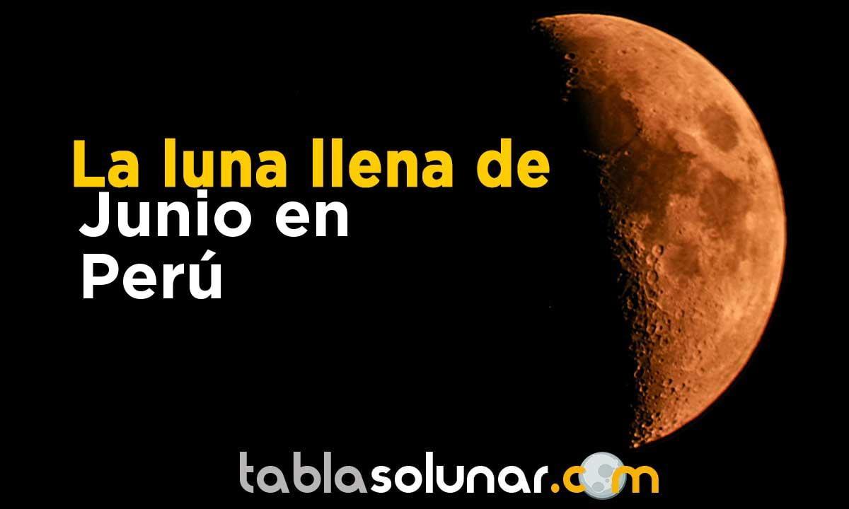 Luna llena de Junio de 2021 en Perú