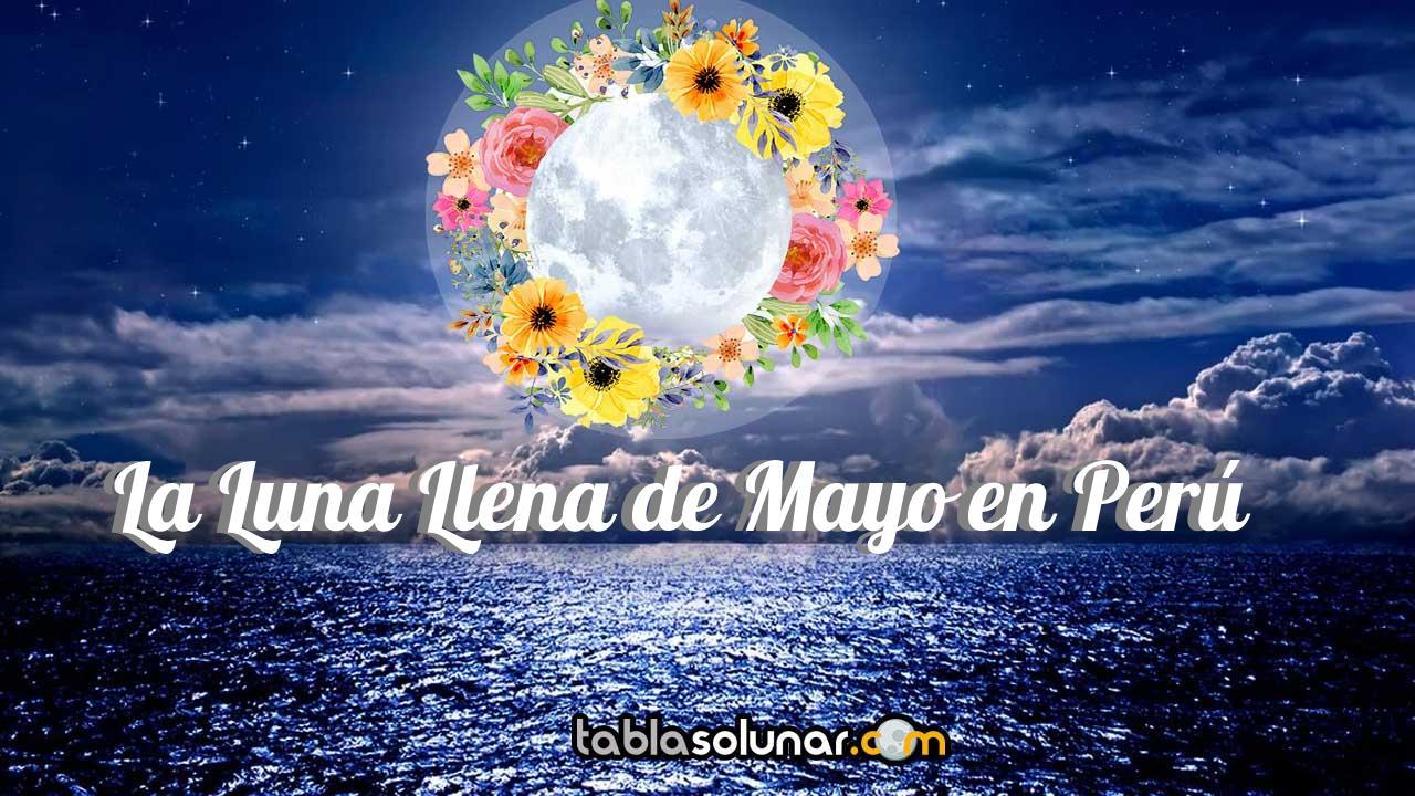Luna llena de Mayo de 2021 en Perú