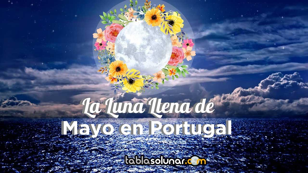 Luna llena de Mayo de 2021 en Portugal