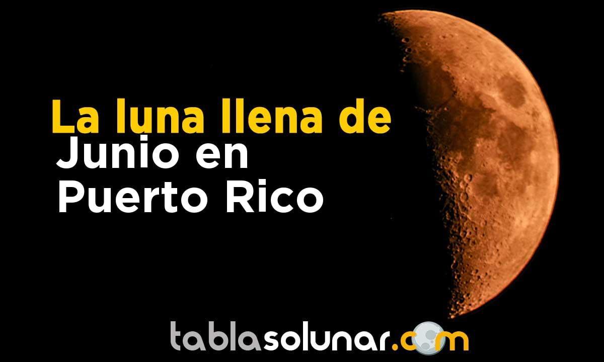 Luna llena de Junio de 2021 en Puerto Rico