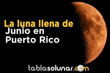 Puerto Rico luna llena Junio.jpg