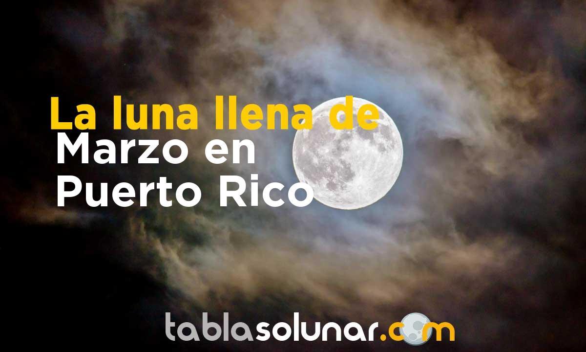Luna llena de Marzo de 2021 en Puerto Rico