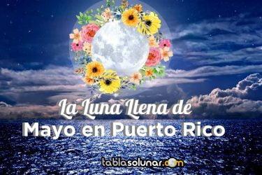 Puerto Rico luna llena Mayo.jpg