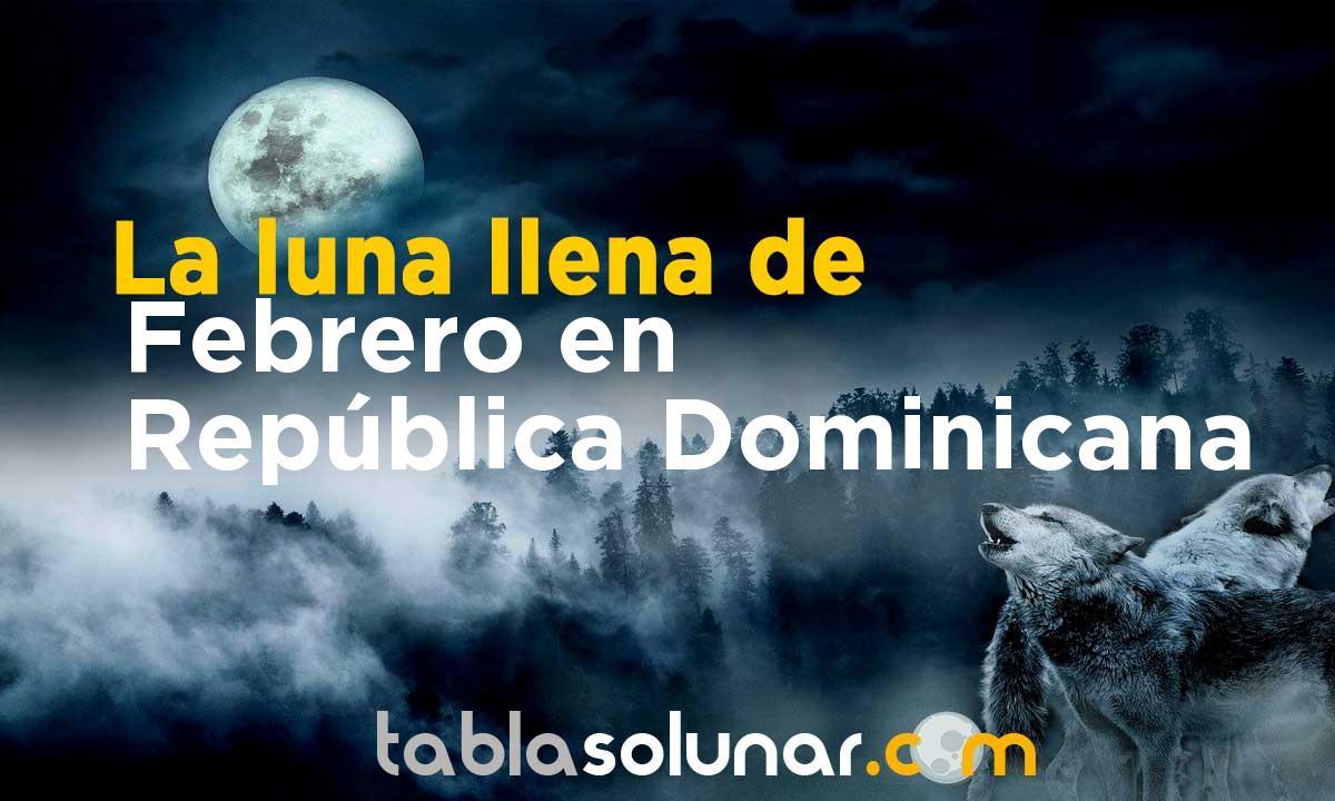 Luna llena de Febrero de 2021 en República Dominicana