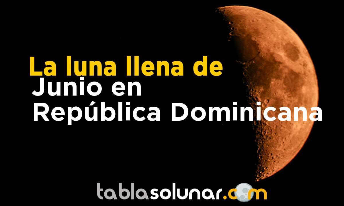 Luna llena de Junio de 2021 en República Dominicana