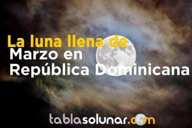 Luna llena de Marzo de 2021 en República Dominicana