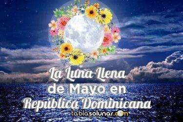 Republica Dominicana luna llena Mayo.jpg