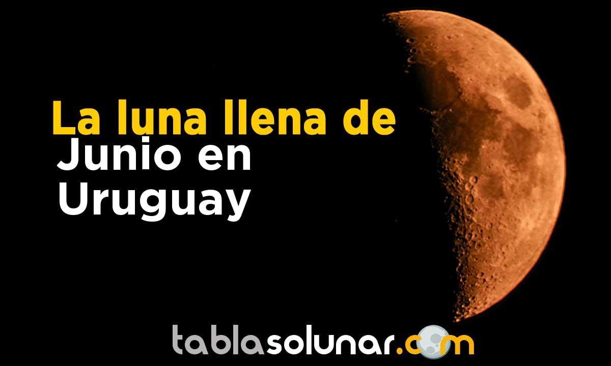 Luna llena de Junio de 2021 en Uruguay