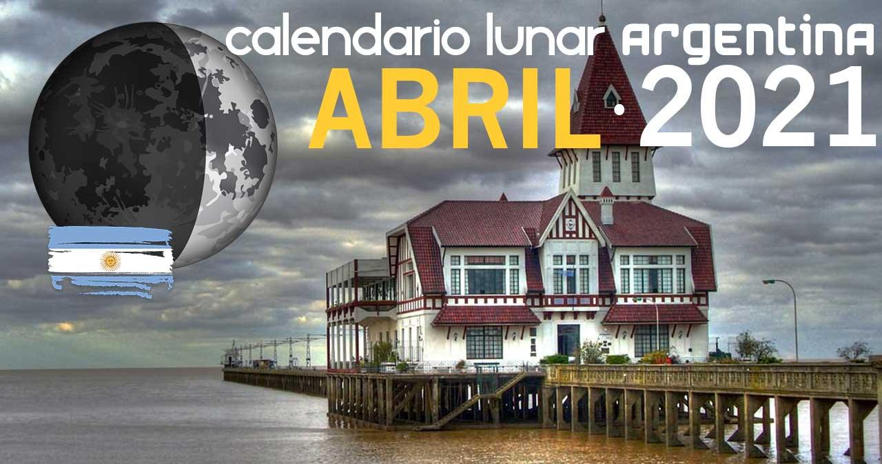 Calendario lunar abril de 2021 en Argentina