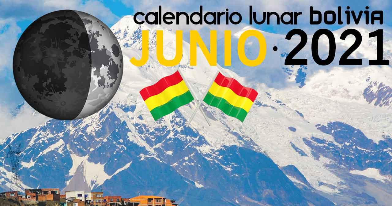 Calendario lunar junio de 2021 en Bolivia