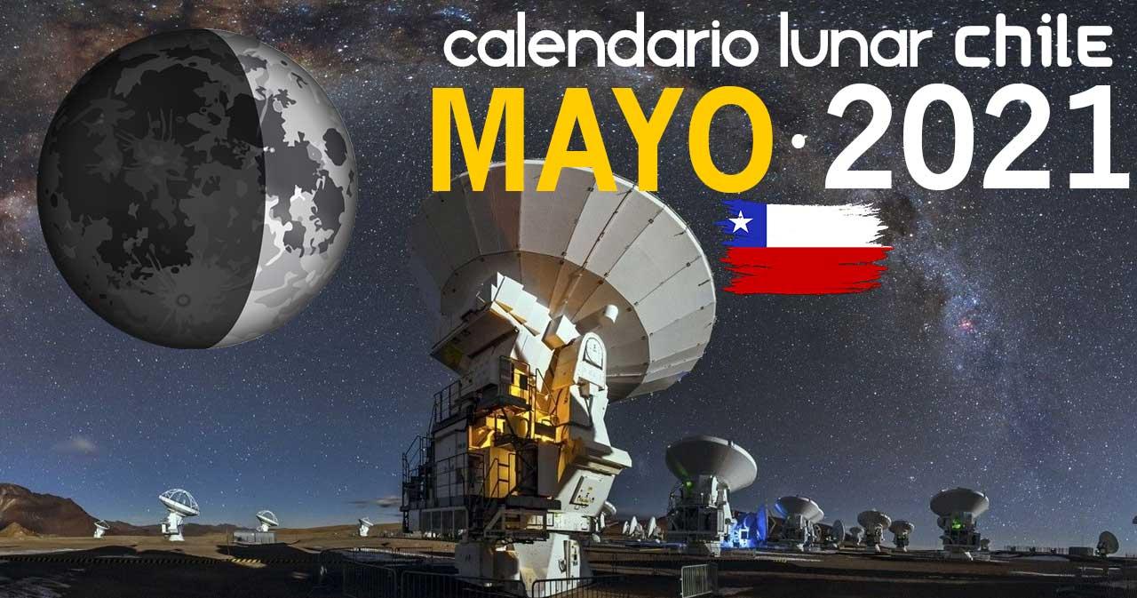 Calendario lunar mayo de 2021 en Chile