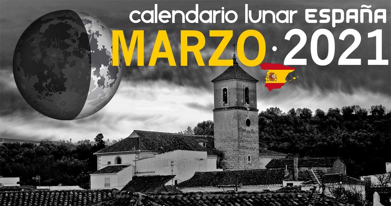 Calendario lunar marzo de 2021 en España
