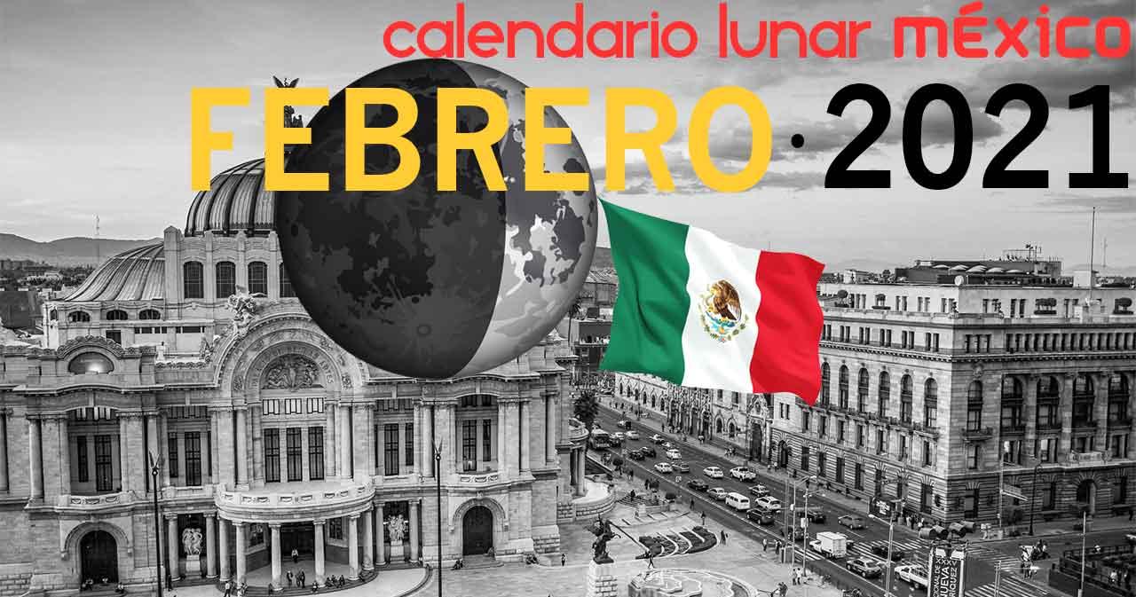Calendario lunar febrero de 2021 en México