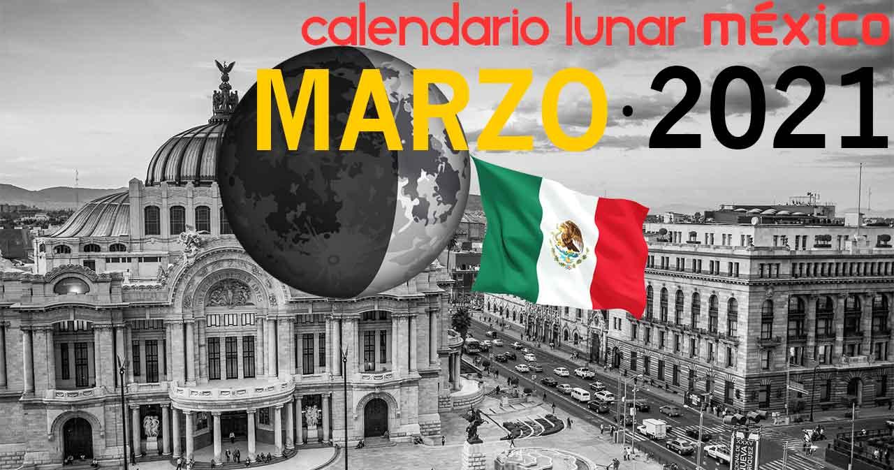 Calendario lunar marzo de 2021 en México