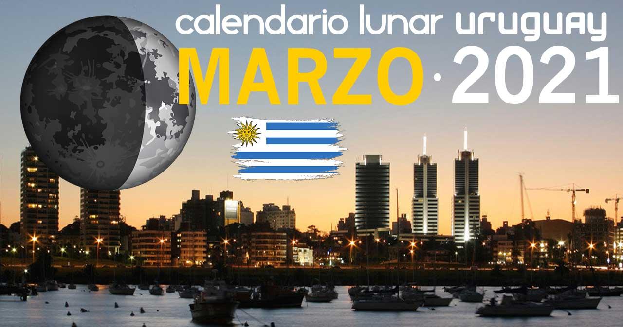 Calendario lunar marzo de 2021 en Uruguay